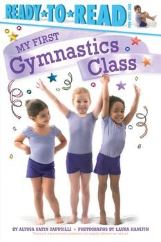 my-first-gymnastics-class-9781481461870_lg