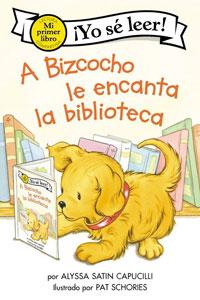 A Bizocho le encant la Bibiloteca book cover